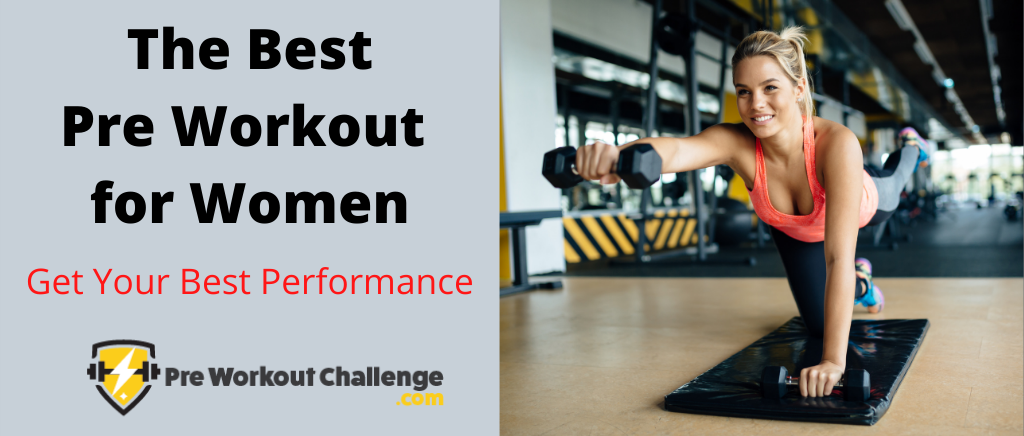 The Best Pre Workout for Women
