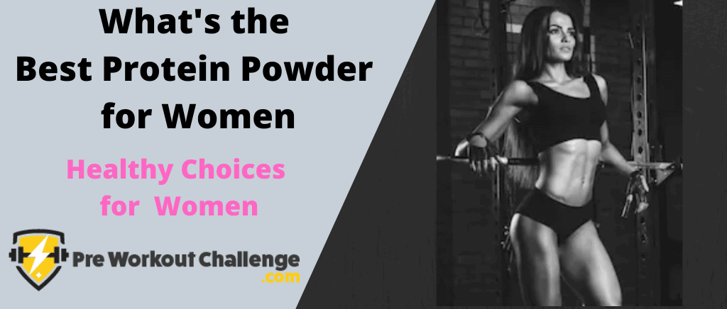What's the Best Protein Powder for Women