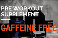 How much Caffeine in a pre workout - Caffeine free