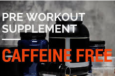 How Much Caffeine Is In A Pre Workout - Caffeine free sign
