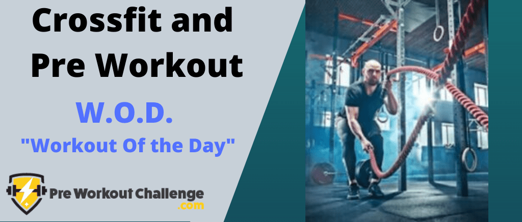 Crossfit and pre workout