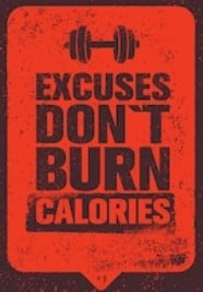 What is the best pre workout for weight loss - excuses don't bun calories sign