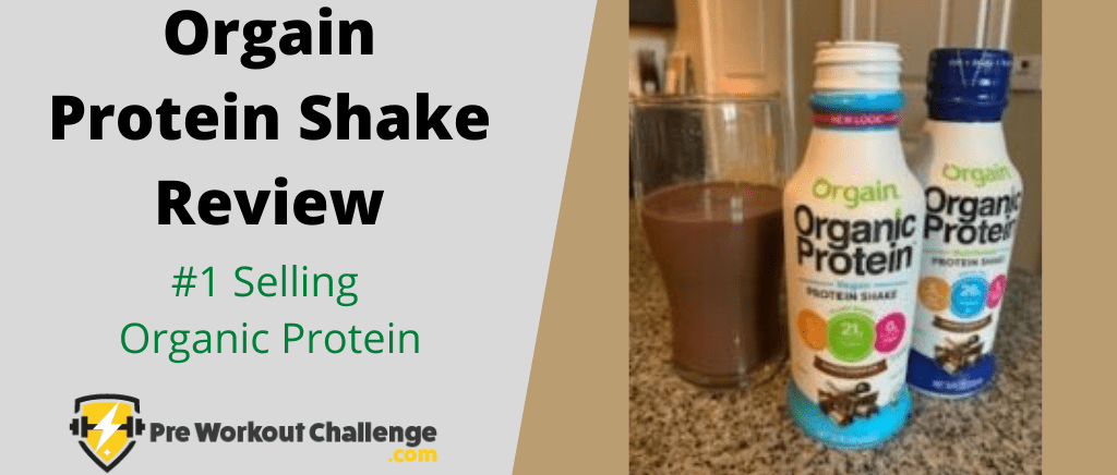 Orgain Protein Shake Review
