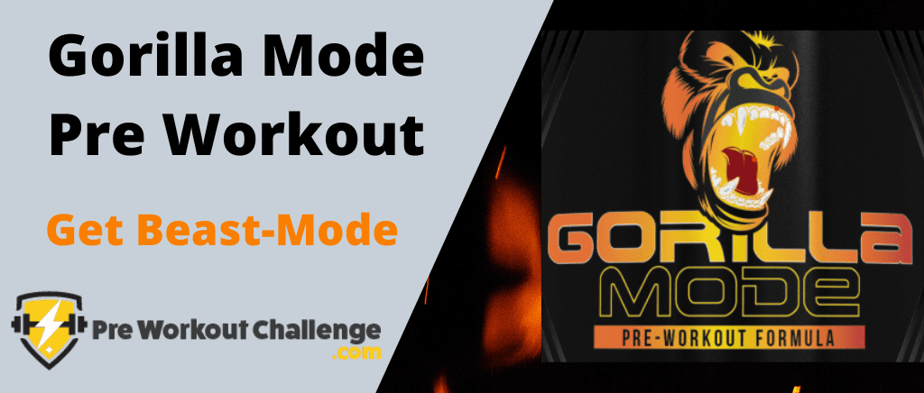 Gorilla pre workout - beast mode