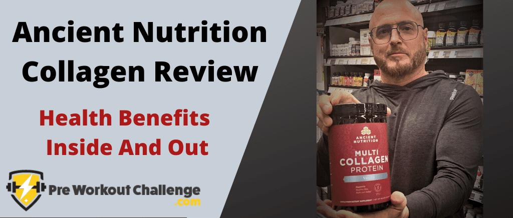 Ancient Nutrition Collagen Review