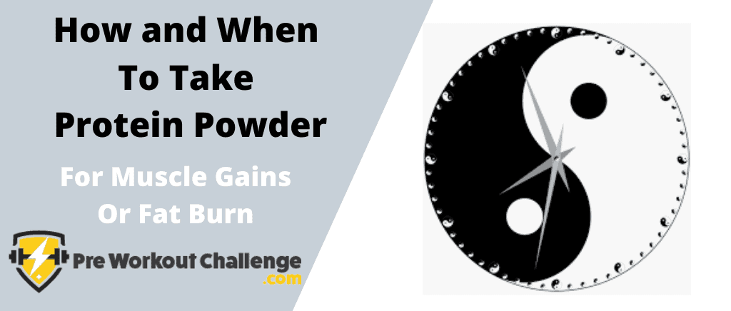How and When To Take Protein Powder
