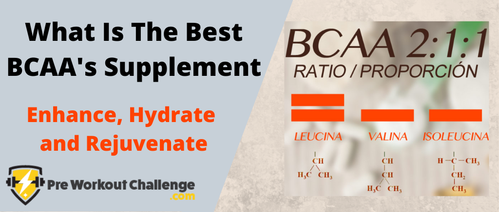 What Is The Best BCAA's Supplement
