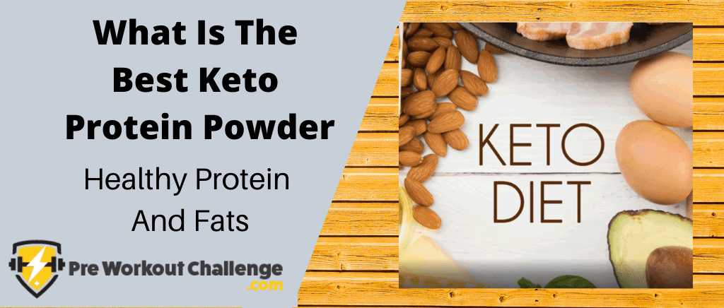 What Is The Best Keto Protein Powder