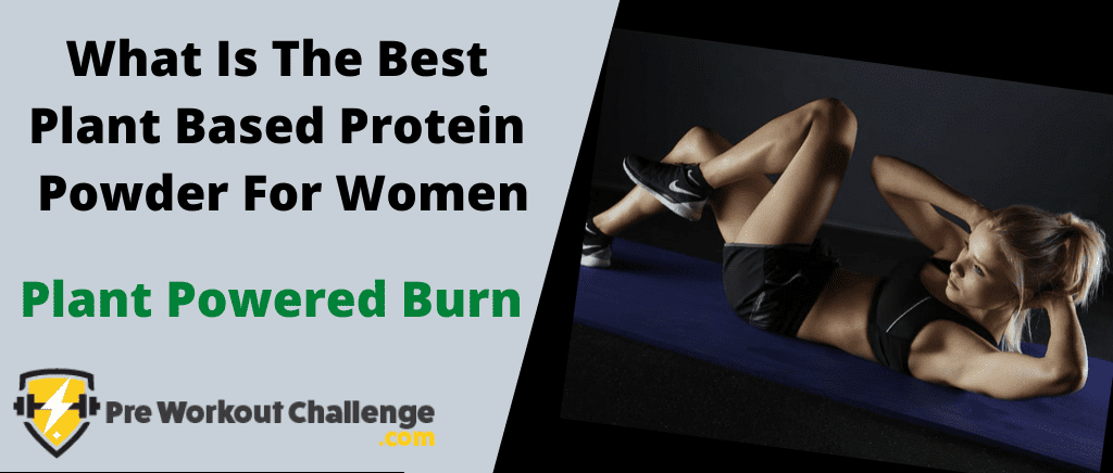 What Is The Best Plant Based Protein Powder For Women