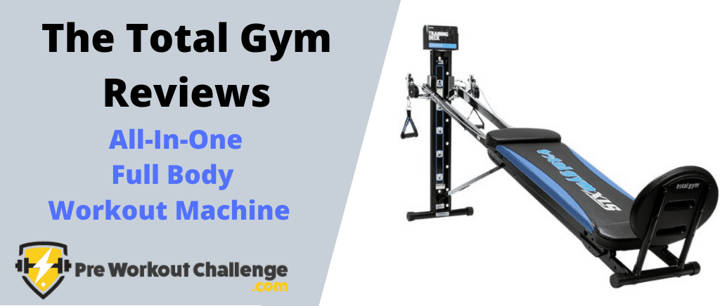 The Total Gym Reviews