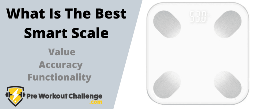 What Is The Best Smart Scale