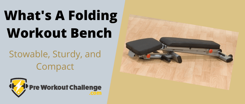 What's A Folding Workout Bench