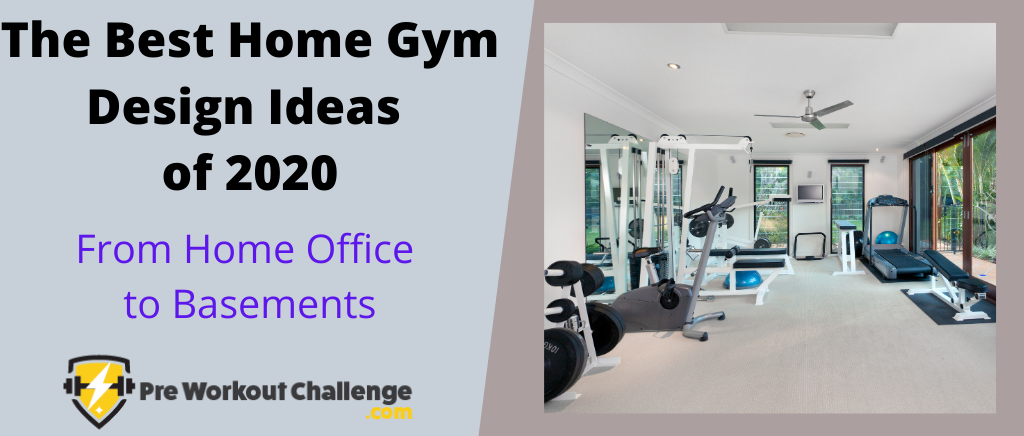 Best Home Gym Design Ideas of 2020