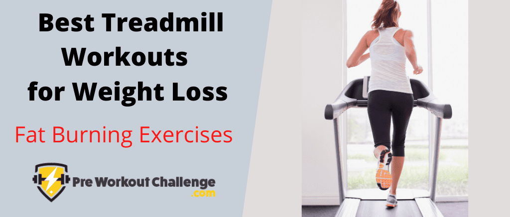 Best Treadmill Workouts for Weight Loss