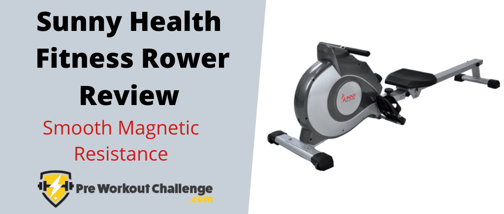 Sunny Health Fitness Rower Review