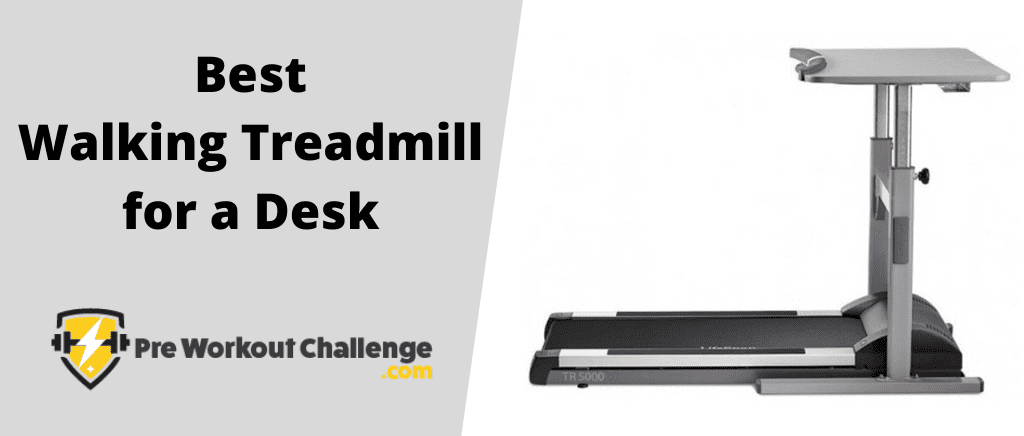 Best Walking Treadmill for a Desk - Best Walking Treadmill for a Desk