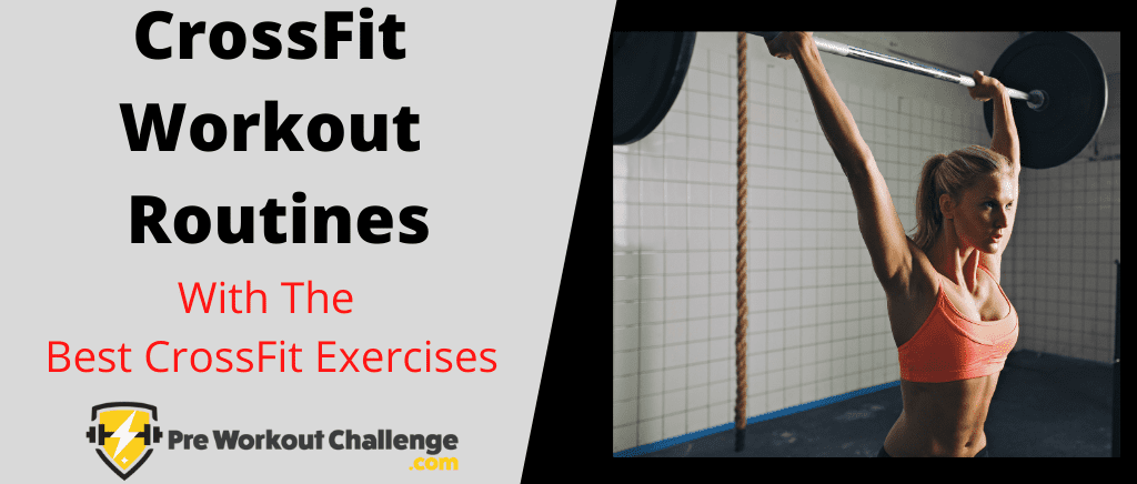 Crossfit workout routines - best crossfit exercises
