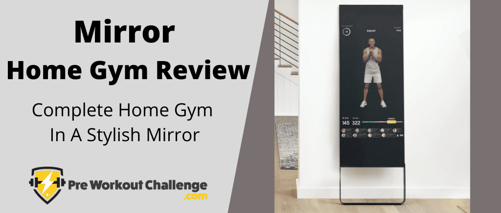 Mirror Home Gym review