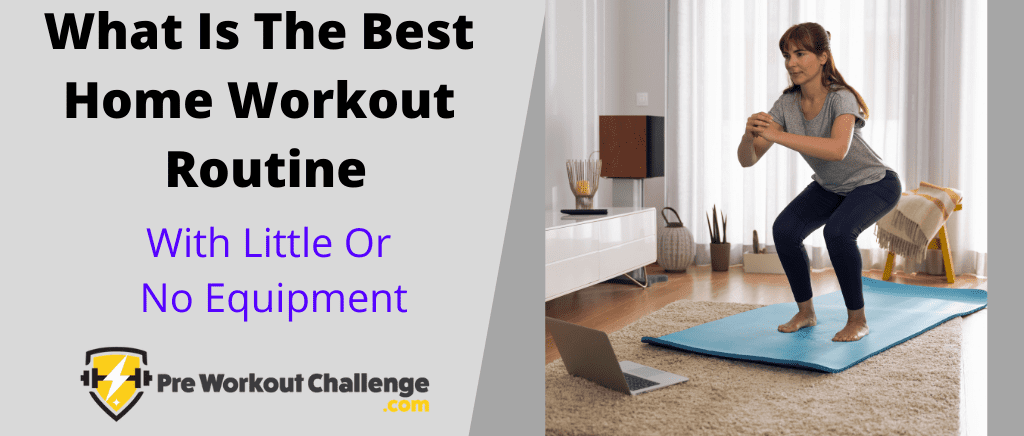 What Is The Best Home Workout Routine