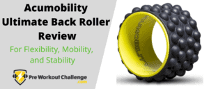 Acumobility Ultimate Back Roller Review