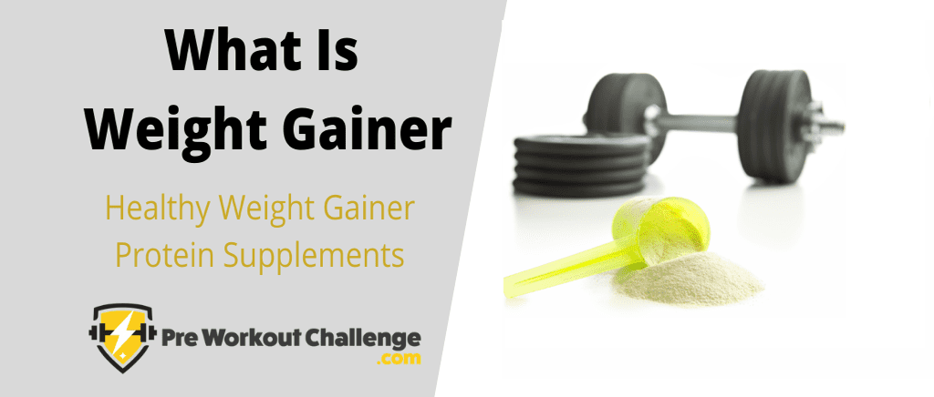 What Is Weight Gainer